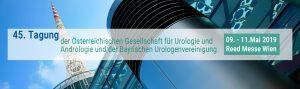 45. Tagung der Österreichischen Gesellschaft für Urologie und Andrologie und der BAyrischen Urologenvereinigung
